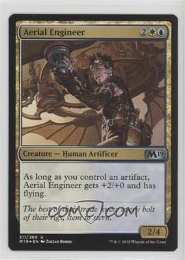 2018 Magic: The Gathering - Core Set: 2019 - Base Set - Foil #211 - Aerial Engineer