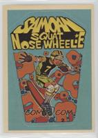 Samoan Squat Nose Wheelie/Greg Taie