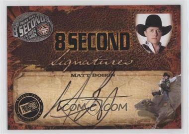 2009 Press Pass 8 Seconds - Signatures - Black Ink #MABO - Matt Bohon