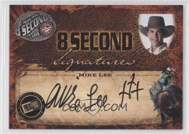 2009 Press Pass 8 Seconds - Signatures - Black Ink #MILE - Mike Lee