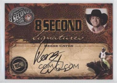 2009 Press Pass 8 Seconds - Signatures - Black Ink #RECA - Reese Cates