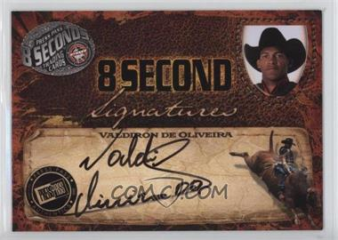 2009 Press Pass 8 Seconds - Signatures - Black Ink #VADE - Valdiron de Oliveira