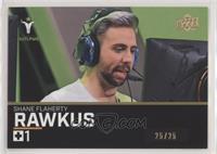 Rawkus #/25