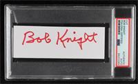 Bobby Knight [PSAAuthenticPSA/DNACert]