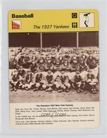 The 1927 Yankees [GoodtoVG‑EX]
