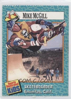 1989-91 Sports Illustrated for Kids - [Base] #67 - Mike McGill