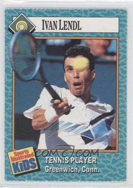 1989-91 Sports Illustrated for Kids - [Base] #68 - Ivan Lendl