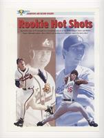 Rookie Hot Shots (Hideo Nomo, Chipper Jones)