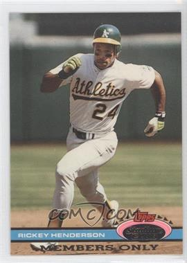 1991 Topps Stadium Club Members Only - [Base] #N/A - Rickey Henderson