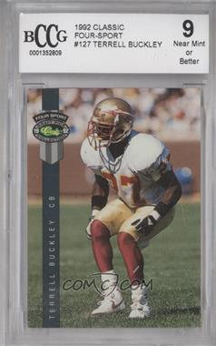 1992 Classic Four Sport Draft Pick Collection - [Base] #127 - Terrell Buckley [ENCASED]