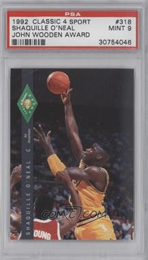 1992 Classic Four Sport Draft Pick Collection - [Base] #318 - Shaquille O'Neal [PSA9]