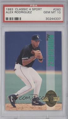 1993 Classic Four Sport Collection - [Base] #260 - Alex Rodriguez [PSA10]
