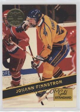 1994 Signature Rookies Gold Standard - [Base] #84 - Johann Finnstrom