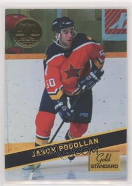 1994 Signature Rookies Gold Standard - [Base] #90 - Jason Podollan [EX to NM]