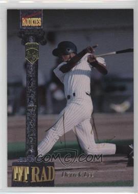 1994 Signature Rookies Tetrad - Signatures #94 - Derrek Lee /7750