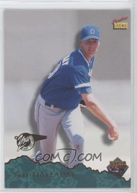 1995 Signature Rookies Tetrad - [Base] #72 - Roy Halladay
