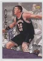 Bryant Reeves (Autograph) /1000