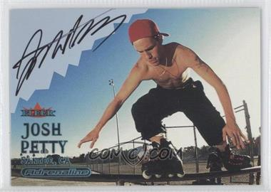 2000 Fleer Adrenaline - [Base] - Autographs [Autographed] #JOPE - Josh Petty