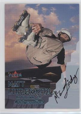 2000 Fleer Adrenaline - [Base] - Autographs [Autographed] #MALI - Matt Lindenmuth