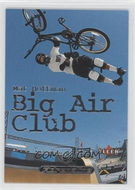 2000 Fleer Adrenaline - Big Air Club #1 BA - Mat Hoffman