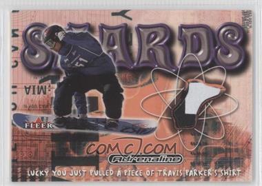 2000 Fleer Adrenaline - Shards #N/A - Travis Parker