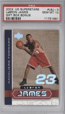 2002-03 Upper Deck UD Superstars - Lebron James #LBJ-3 - Lebron James [PSA 10]