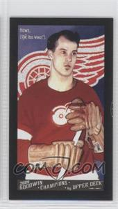 2009 Upper Deck Goodwin Champions - [Base] - Mini Black Border Gypsy Queen Back #140 - Gordie Howe