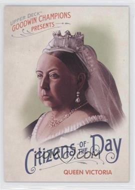 2009 Upper Deck Goodwin Champions - Citizens of the Day #CD-14 - Queen Victoria