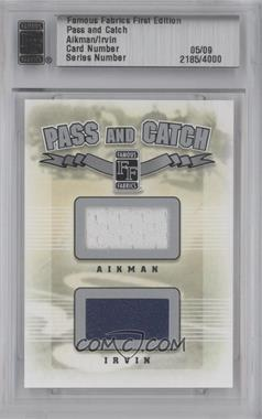 2010 Famous Fabrics First Edition - Pass and Catch - Silver #N/A - Troy Aikman, Michael Irvin /9