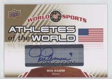 2010 Upper Deck World of Sports - Athletes of the World #AW-11 - Mia Hamm