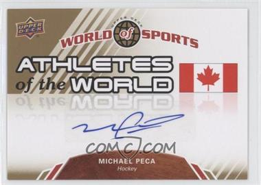 2010 Upper Deck World of Sports - Athletes of the World #AW-98 - Mike Peca