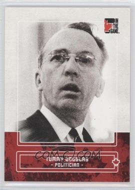 2011 In the Game Canadiana - [Base] - Ruby #92 - Tommy Douglas /180