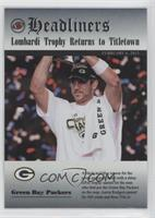 Lombardi Trophy Returns to Titletown (Aaron Rodgers)