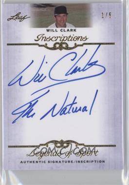 2012 Leaf Legends of Sport - Inscriptions - Gold #I-WC1 - Will Clark /5
