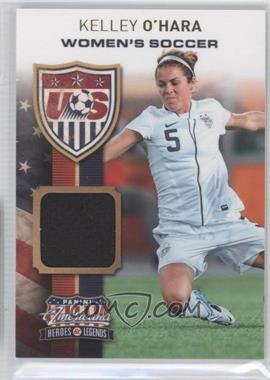 2012 Panini Americana Heroes & Legends - US Women's Soccer Team - Materials [Memorabilia] #13 - Kelley O'Hara /199