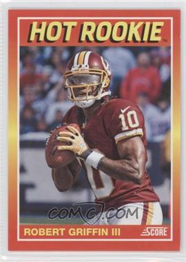 2012 Panini Toronto Fall Expo - Score Hot Rookies #8 - Robert Griffin III /399