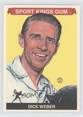 2012 Sportkings Series E - [Base] - Premium Back #224 - Dick Weber