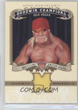 2012 Upper Deck Goodwin Champions - Authentic Memorabilia #M-HH - Hulk Hogan