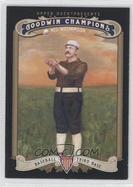 2012 Upper Deck Goodwin Champions - [Base] #184 - Ned Williamson