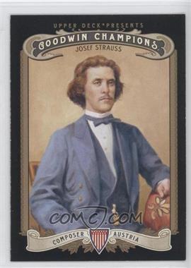 2012 Upper Deck Goodwin Champions - [Base] #201 - Josef Strauss