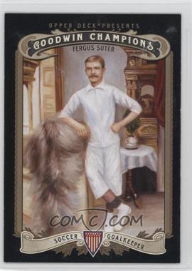 2012 Upper Deck Goodwin Champions - [Base] #203 - Fergus Suter