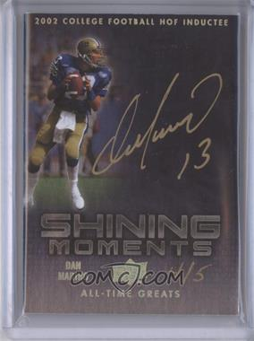 2012 Upper Deck UD All-Time Greats - Shining Moments #SM-DM4 - Dan Marino /5