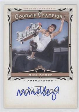 2013 Upper Deck Goodwin Champions - Autographs #A-MK - Mimi Knoop
