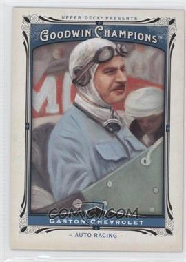 2013 Upper Deck Goodwin Champions - [Base] #186 - Gaston Chevrolet