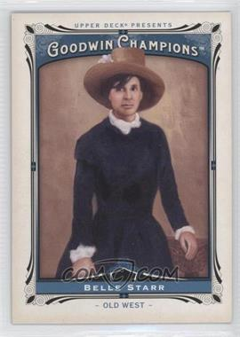 2013 Upper Deck Goodwin Champions - [Base] #189 - Belle Starr