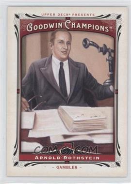 2013 Upper Deck Goodwin Champions - [Base] #191 - Arnold Rothstein