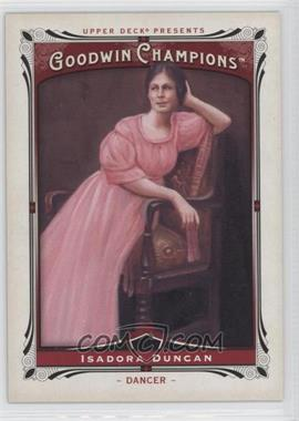 2013 Upper Deck Goodwin Champions - [Base] #200 - Isadora Duncan