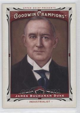 2013 Upper Deck Goodwin Champions - [Base] #202 - James Buchanan Duke