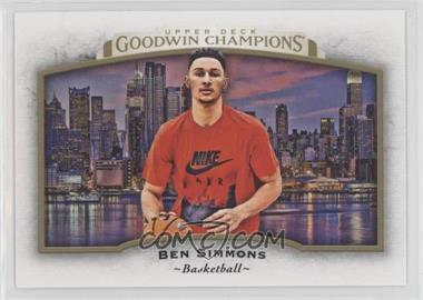 2017 Upper Deck Goodwin Champions - [Base] #76 - Horizontal - Ben Simmons