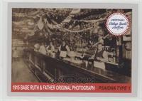 1915 Babe Ruth & Father at Rith's Café Original Photograph